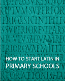 how to start latin in primary schools pdf